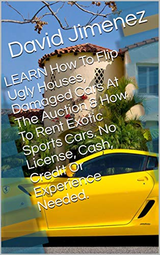 Car Auction License >> Amazon Com Learn How To Flip Ugly Houses Damaged Cars At
