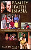 Family and Faith in Asia, Paul H. De Neui, 0878080228