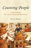 Counting People : Using Numbers, Moore, John, 1842174800