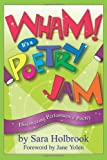 Wham! It's a Poetry Jam, Sara Holbrook, 1563979985