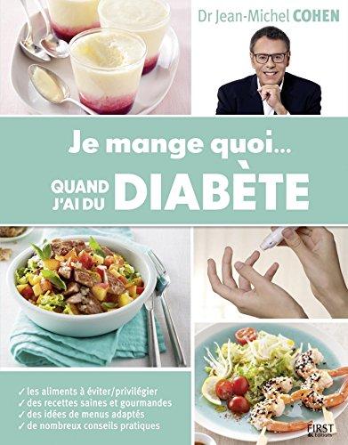 Je mange quoi. quand j'ai du diabète (French Edition)