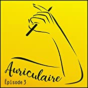 Diglee (Auriculaire le podcast 3) | Élise Ponce
