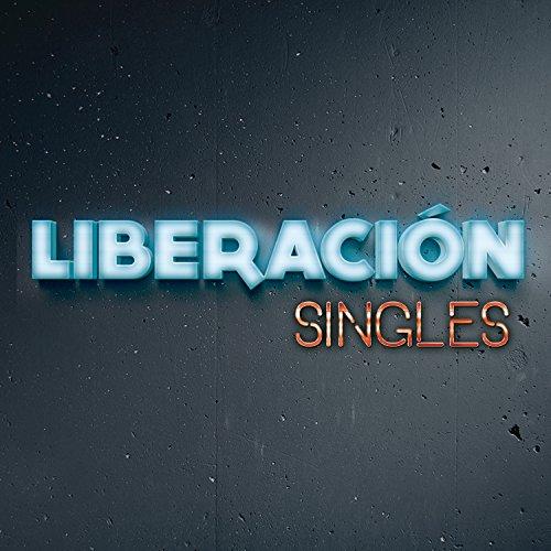 Liberación Stream or buy for $9.49 · Singles