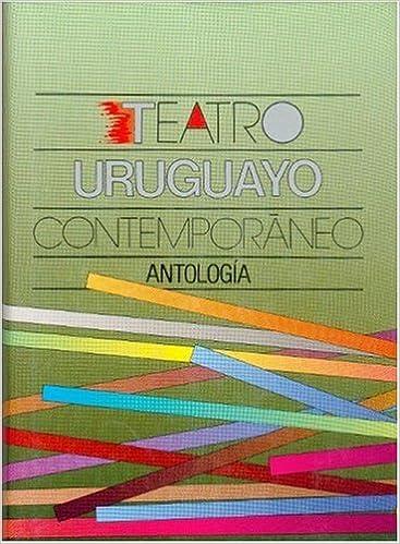 Amazon.com: Teatro uruguayo contemporáneo : antología (Literatura ...