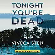 Tonight You're Dead: Sandhamn Murders, Book 4 | Viveca Sten, Marlaine Delargy - translator