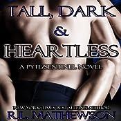 Tall, Dark & Heartless | R. L. Mathewson