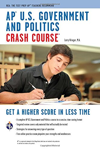 AP U.S. Government & Politics Crash Course Book + Online (Advanced Placement (AP) Crash Course)