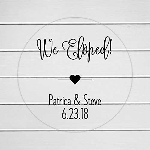 We eloped clear stickers printed transparent reception party labels elopement party favor labels