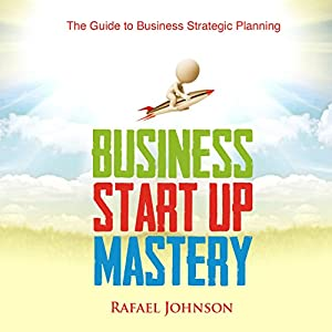 Business Start Up Mastery Audiobook
