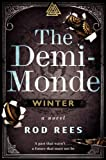 The Demi-Monde: Winter: A Novel (The Demi-Monde Saga)