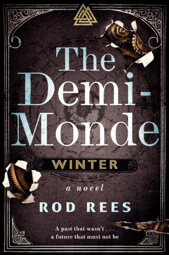 - The Demi-Monde: Winter: A Novel (The Demi-Monde Saga)