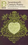 Seventeenth Century Poetry : The Schools of Donne and Johnson, H. Kenner, 0030260906