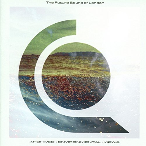 The Future Sound Of London-Archived Environmental Views-(CDTOT72)-CD-FLAC-2017-dL Download