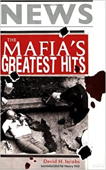 Book The Mafia's Greatest Hits by David H. Jacobs (3-Aug-2006)