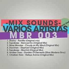 Amazon.com: V.A. Mix Sounds: Christian Haro, Dackhen, More Morales, Supabass, Zhainy Andres Ossa