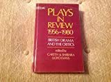 img - for Plays in Review 1956-1980: British Drama and the Critics book / textbook / text book
