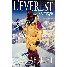 Everest m'a conquis