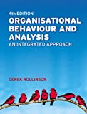 img - for Organisational Behaviour and Analysis: An Integrated Approach (4th Edition) book / textbook / text book