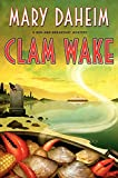 Clam Wake: A Bed-and-Breakfast Mystery (Bed-and-Breakfast Mysteries)