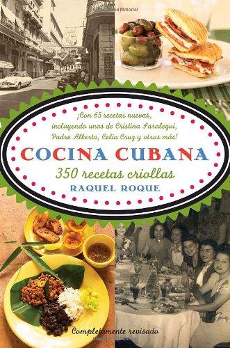 Cocina cubana: 350 recetas criollas (Spanish Edition) by Raquel Roque