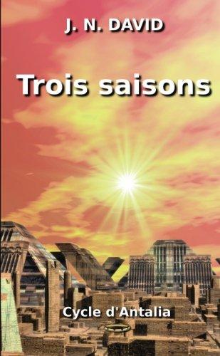 Download Trois saisons (French Edition) pdf