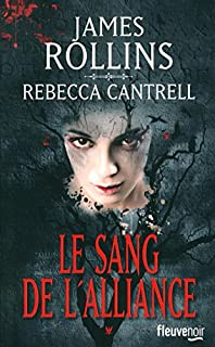 L'ordre des sanguinistes 01 : Le sang de l'alliance, Rollins, James