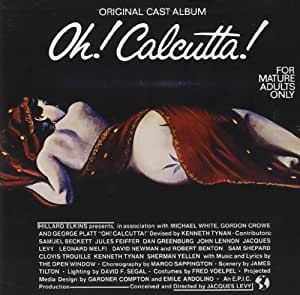 Oh! Calcutta! (1969 Original Broadway Cast)