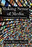 Making Sense of Media: A Cultural-Historical Approach