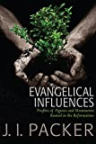Evangelical Influences, J. I. Packer, 1619701561