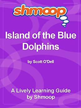 Shmoop Literature Guide: Island of the Blue Dolphins by [Shmoop]