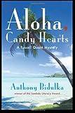 Aloha, Candy Hearts, Anthony Bidulka, 189717876X