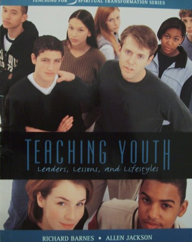 Teaching youth: Leaders, lessons, and lifestyles (Teaching for spiritual transformation series) ebook