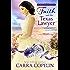 Faith and the Texas Lawyer: A Brides of Texas Code Series, Novella, Book 4 (The Brides of Texas Code Series)
