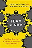 img - for Team Genius: The New Science of High-Performing Organizations book / textbook / text book