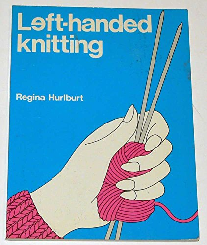 - Left-handed Knitting