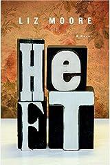 Heft: A Novel by Liz Moore (2012-01-23) Hardcover