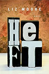 Heft: A Novel by Liz Moore (2012-01-23)