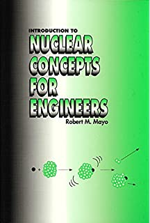 Nuclear energy sixth edition an introduction to the concepts introduction to nuclear concepts for engineers fandeluxe Images