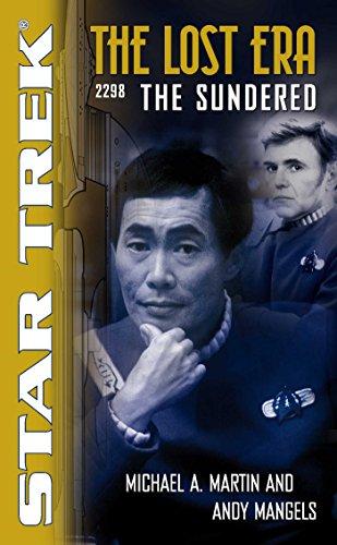 The Sundered: The Lost Era 2298 (Star Trek: The Original Series Book 1)