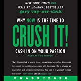 #7: Crush It!: Why NOW Is the Time to Cash In on Your Passion
