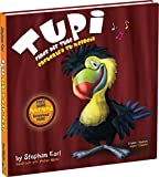 img - for Tupi Finds His Tune by Stephan Earl (2014-05-03) book / textbook / text book