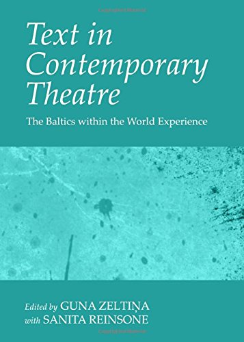 Download Text in Contemporary Theatre: The Baltics Within the World Experience pdf