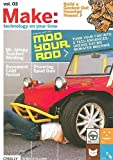 Mod Your Rod : Turn Your Car into a Tech-Enhanced, Grease-Eating Monster Machine, Frauenfelder, Mark, 0596100809