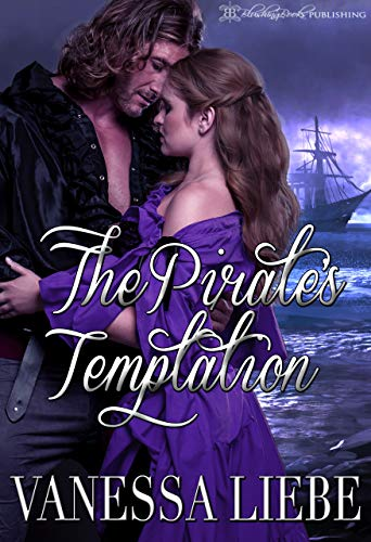 Passion Pirate - The Pirate's Temptation (The Blakeney Brothers Adventures Book 4)