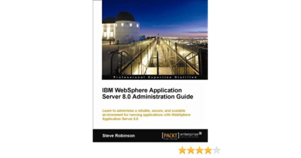 Amazon ibm websphere application server 80 administration amazon ibm websphere application server 80 administration guide ebook steve robinson kindle store fandeluxe Images