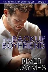 The Backup Boyfriend (Boyfriend Chronicles Book 1) (English Edition)