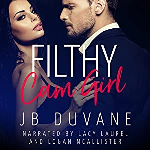 Filthy Cam Girl Audiobook