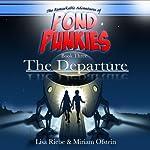 The Departure: Pond Punkies, Book 3 | Lisa L. Riebe,Miriam Ofstein