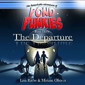 The Departure: Pond Punkies, Book 3 | Lisa L. Riebe, Miriam Ofstein