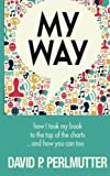 My Way, David P. Perlmutter, 1490987991